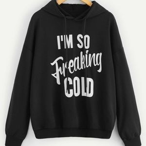 Tops - Black I'm Cold Pullover Hoodie Sz XS
